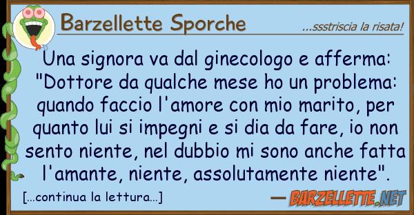 Barzellette Sporche signora va ginecologo afferma: