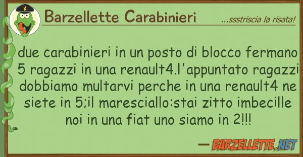 Barzellette Carabinieri due carabinieri posto blocco fe