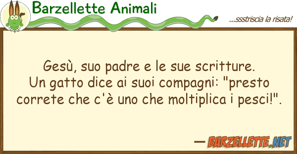 Barzellette Animali ges?, padre scritture. un