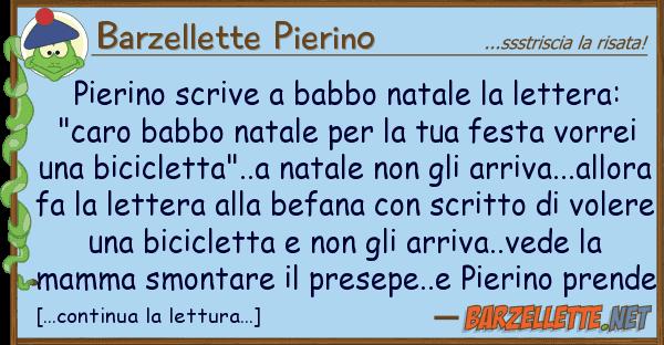Barzellette Pierino pierino scrive babbo natale lettera