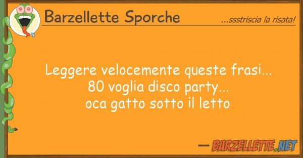 Barzellette Sporche leggere velocemente frasi...  8