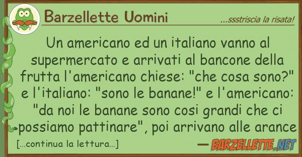 Barzellette Uomini americano italiano vanno sup