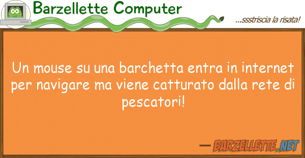 Barzellette Computer mouse barchetta entra inter