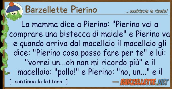 "Barzellette Pierino mamma dice pierino: ""pierino vai"