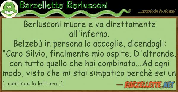 Barzellette Berlusconi berlusconi muore va direttamente all'i
