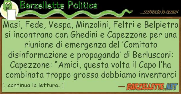 Barzellette Politica masi, fede, vespa, minzolini, feltri b