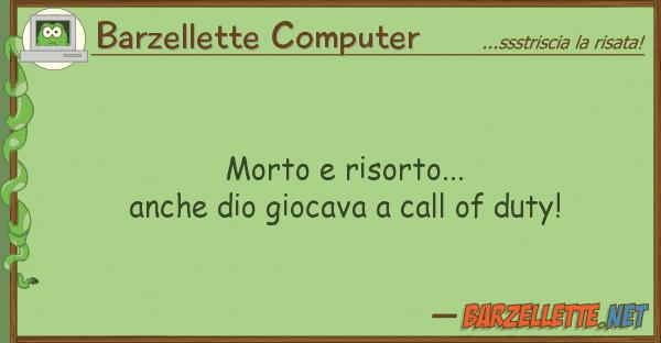 Barzellette Computer morto risorto... anche dio giocava