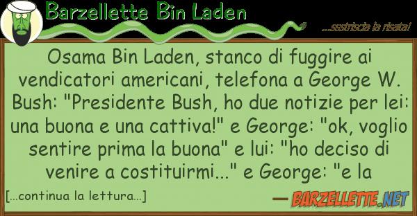 Barzellette Bin Laden osama bin laden, stanco fuggire ve