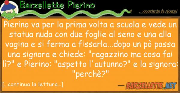 Barzellette Pierino Pierino Va Prima Volta Scuola