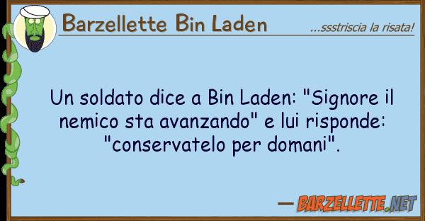 """Barzellette Bin Laden soldato dice bin laden: """"signore"""