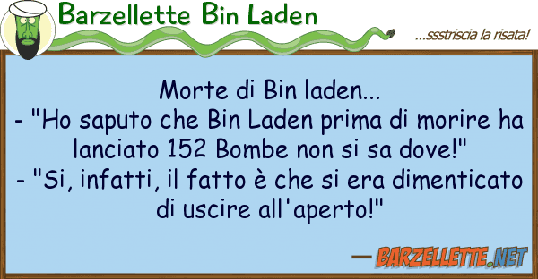"""Barzellette Bin Laden morte bin laden... - """"ho saputo"""
