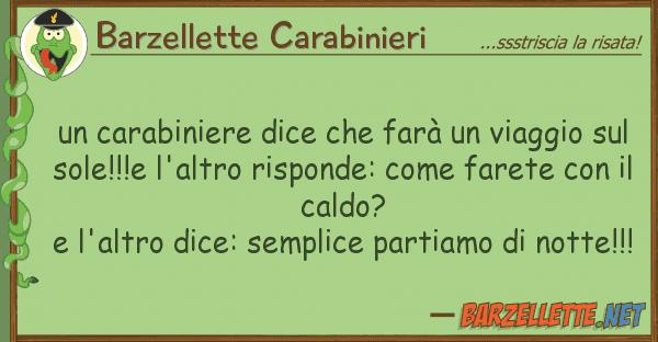 Barzellette Carabinieri carabiniere dice farà viaggio
