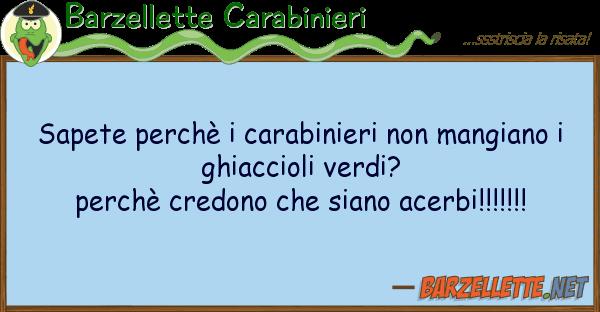 Barzellette Carabinieri sapete perch? carabinieri mangiano