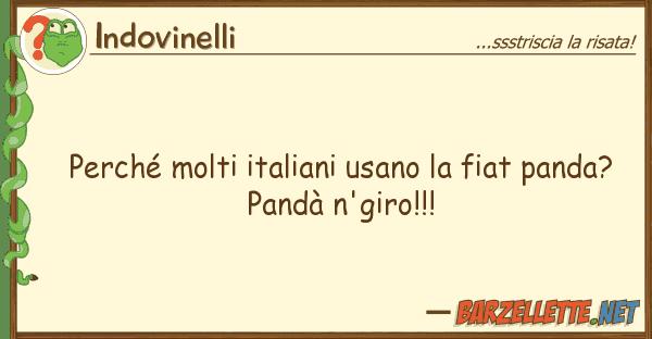 Indovinelli perch? molti italiani usano fiat pand