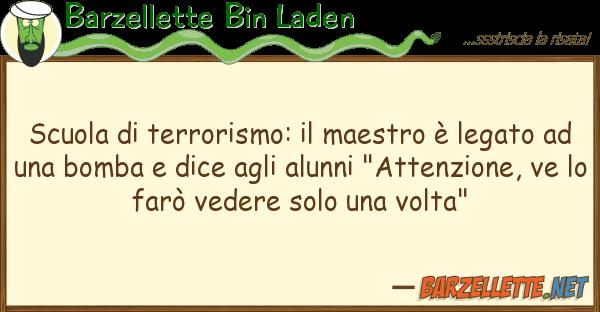 Barzellette Bin Laden scuola terrorismo: maestro ? legat