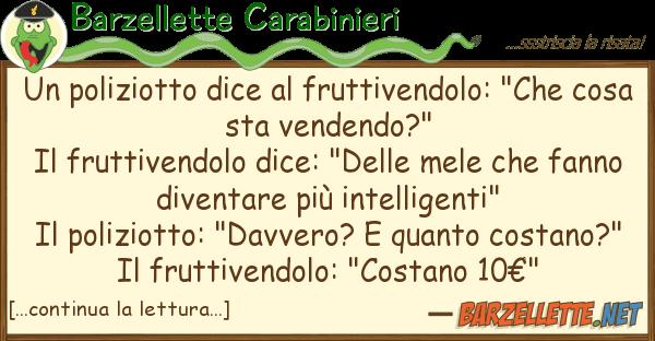 """Barzellette Carabinieri poliziotto dice fruttivendolo: """"ch"""