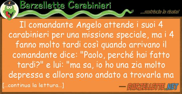 Barzellette Carabinieri comandante angelo attende 4 ca