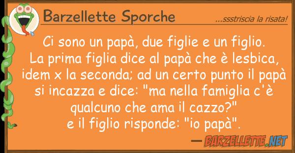Barzellette Sporche sono pap?, due figlie figlio.
