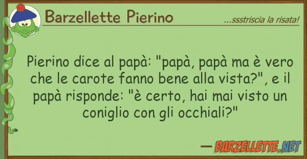 "Barzellette Pierino pierino dice pap?: ""pap?, pap? ? v"