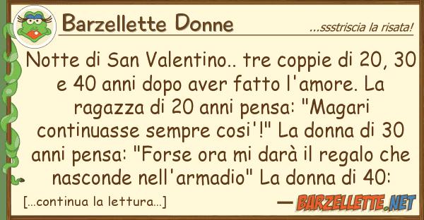 Barzellette Donne notte san valentino.. tre coppie 2