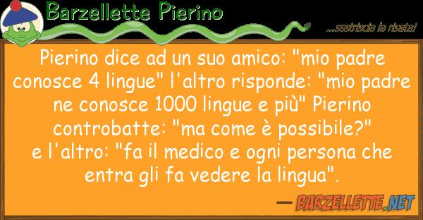"""Barzellette Pierino pierino dice amico: """"mio padre"""