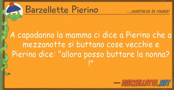 Barzellette Pierino capodanno mamma dice pierino
