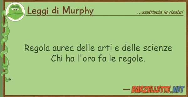 Barzelletta regola aurea delle arti e delle scienze chi for Chi fa le leggi in italia