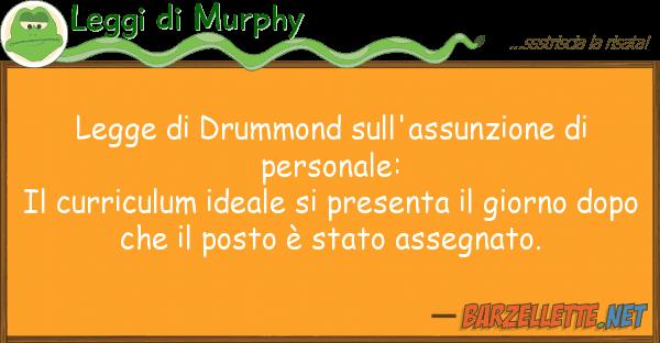 Leggi di Murphy legge drummond sull'assunzione