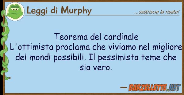 Leggi di Murphy teorema cardinale l'ottimista procla