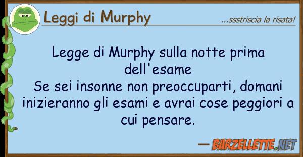 Leggi di Murphy legge murphy notte prima dell'e