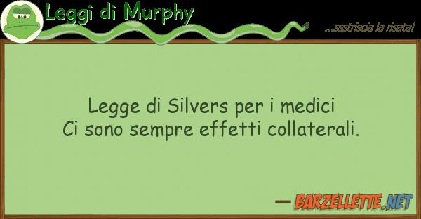Leggi di Murphy legge silvers medici ci sono