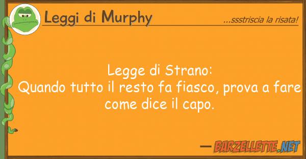 Leggi di Murphy legge strano: quando resto f