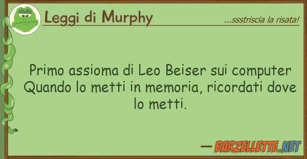 Leggi di Murphy primo assioma leo beiser computer