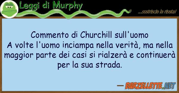 Leggi di Murphy commento churchill sull'uomo a volte