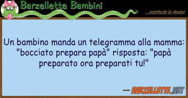 Barzellette Bambini bambino manda telegramma mamm