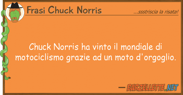 Frasi Chuck Norris chuck norris ha vinto mondiale mot
