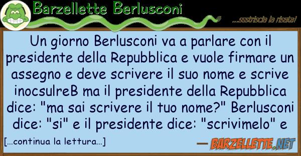 Barzellette Berlusconi giorno berlusconi va parlare