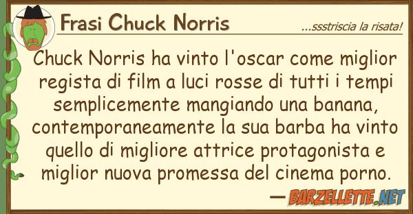 Frasi Chuck Norris chuck norris ha vinto l'oscar migli