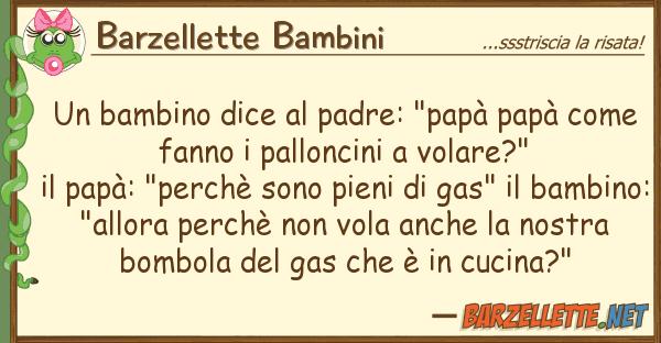"Barzellette Bambini bambino dice padre: ""pap? pap?"