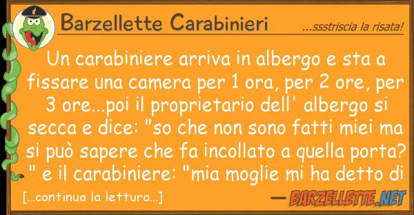 Barzellette Carabinieri carabiniere arriva albergo sta