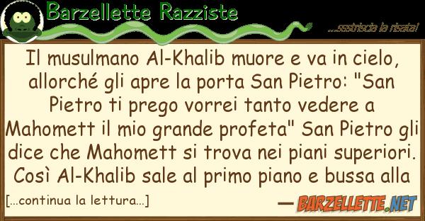 Barzellette Razziste musulmano al-khalib muore va cie