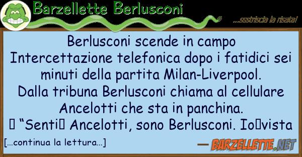 Barzellette Berlusconi berlusconi scende campo intercettazi