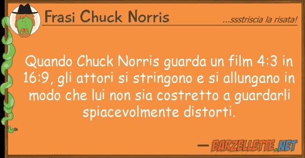 Frasi Chuck Norris quando chuck norris guarda film 4:3