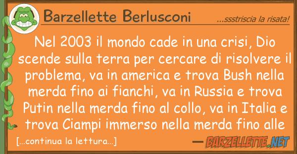 Barzellette Berlusconi 2003 mondo cade crisi, dio
