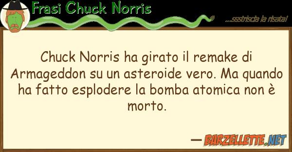 Frasi Chuck Norris chuck norris ha girato remake arma