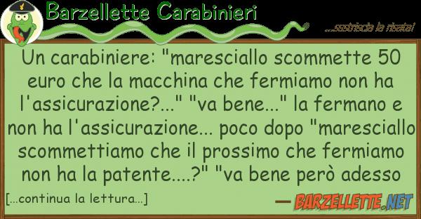 "Barzellette Carabinieri carabiniere: ""maresciallo scommette 5"