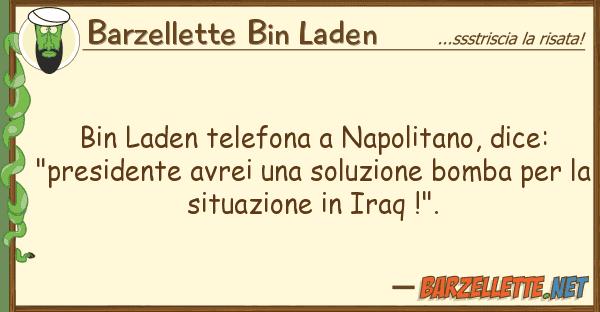 """Barzellette Bin Laden bin laden telefona napolitano, dice: """""""