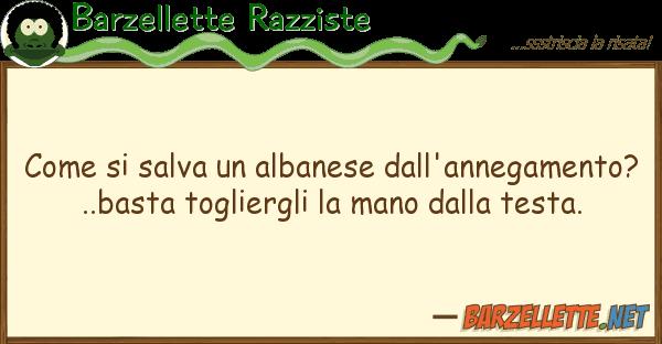Barzellette Razziste salva albanese dall'annegamen