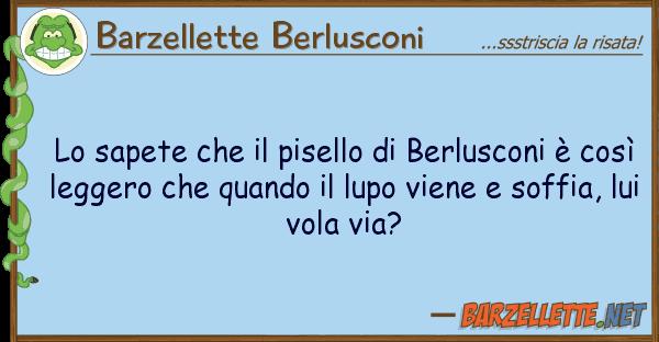 Barzellette Berlusconi sapete pisello berlusconi ?