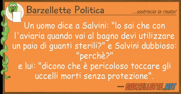 """Barzellette Politica uomo dice salvini: """"lo sai"""